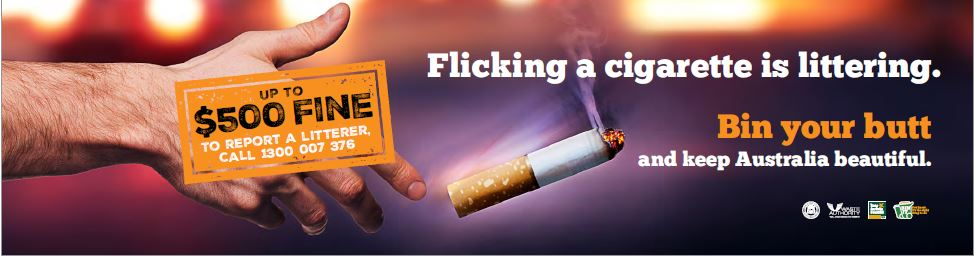 Flicking your cigarette butt is littering. Up to $500 fine.